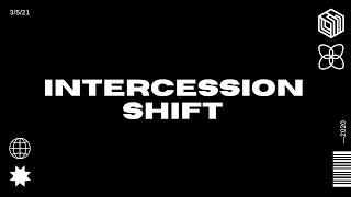 intercession Shift (BILINGÜE)