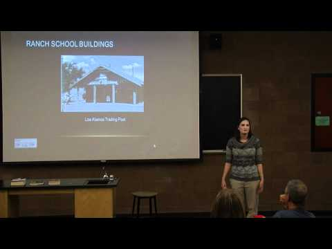 The History of Los Alamos & The Manhattan Project - Dr. Renee Beeton - November 17, 2011