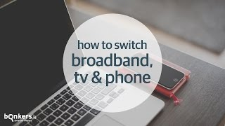 How to Switch Broadband, TV & Phone with bonkers.ie