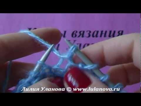 Сериал Видеоуроки вязания спицами смотреть онлайн бесплатно!