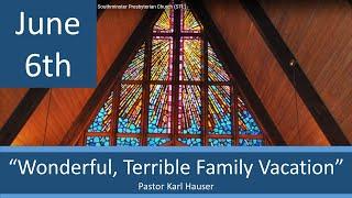 June 6 Worship Southminster Presbyterian Church St. Louis Live Stream