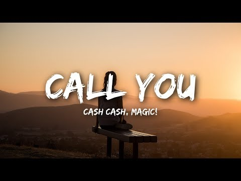 Cash Cash - Call You  feat Nasri of MAGIC