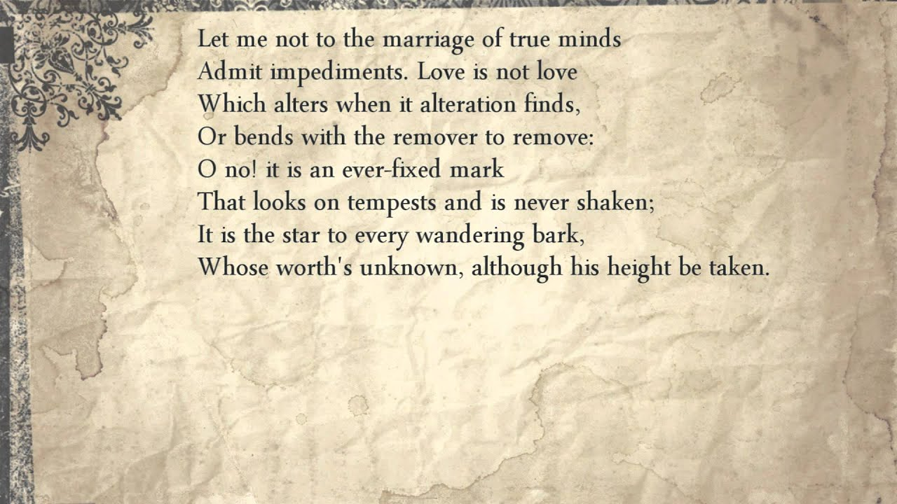 Shakespeare Sonnet 116: Let me not to the marriage of true minds ...