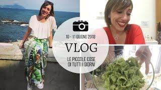Ormai vloggo in notturna.. tante ma tante chiacchiere :)  | Vlog| 10 - 11 giugno 2018