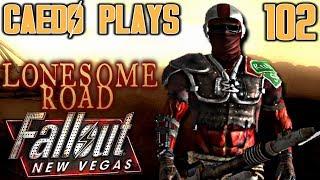 Laser Detonating! - Caedo Plays Fallout: New Vegas #102 - Lonesome Road (Buckaroo Build)