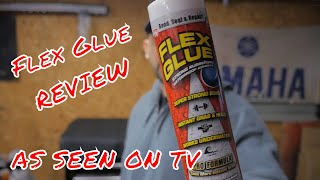 Flex Glue review.. How strong is it ???