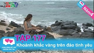 Khoảnh khắc vàng trên đảo tình yêu | LOVEBUS | Năm 4 | Tập 177 | 170412