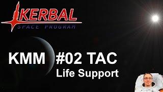 Kerbal Modding Mittwoch - #02 TAC Life Support [deutsch/german]