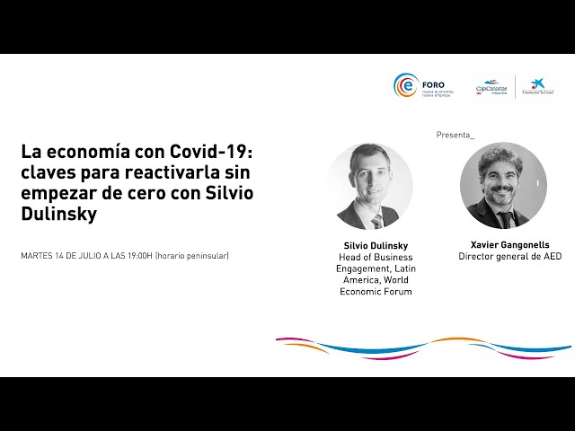 FORO Nueva economía, nueva empresa con Silvio Dulinsky