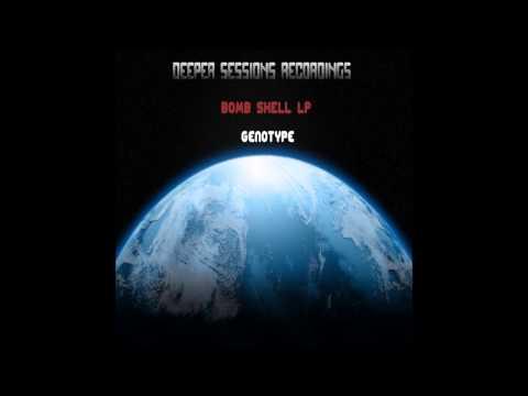 Genotype - Bomb Shell LP - 'Storm' ...Deeper Sessions Recordings