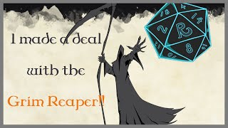 Narrated D&D Story: I made a deal with the Grim Reaper!! (r/MrRipper)