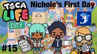 Toca life City | Nicoles first Day! #15
