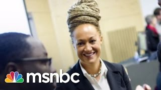 NAACP Activist Accused Of Lying About Race | msnbc
