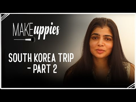 South Korea Trip - Part 2