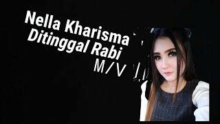 Nella kharisma-Ditinggal rabi
