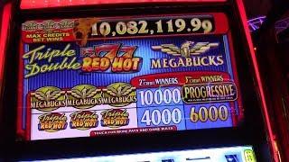 Megabucks Triple Red Hot 777 $3 a pull! It