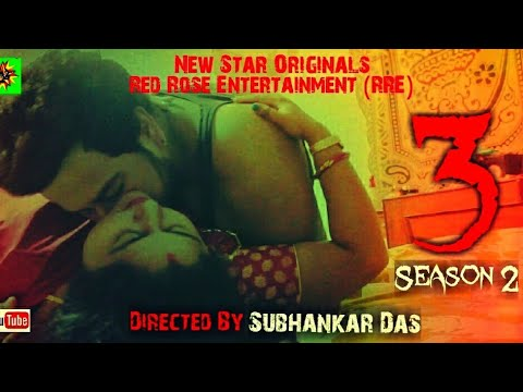 Three | 3 | Web-series | season 2 | New Star Originals | Subhankar Das | Dhiman | Sangita