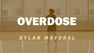 Overdose - Agnez Mo FT Chris Brown | Dylan Mayoral Choreography [TUTORIAL]