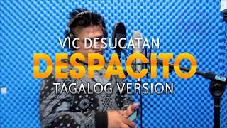 Despacito Tagalog Version