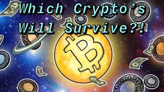 The Top 3 Cryptocurrencies Most Likely To Survive to see 2025