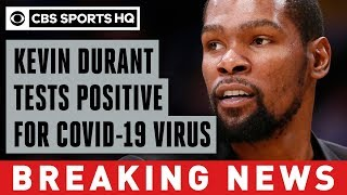 Kevin Durant among four Brooklyn Nets players who tested positive for COVID-19 virus | CBS Sports HQ