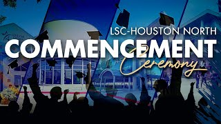 Inaugural Lone Star College-Houston North Commencement Ceremony