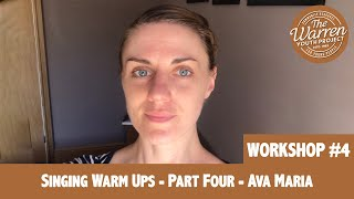 ELLE - Singing Warm Ups- Part Four- Ava Maria