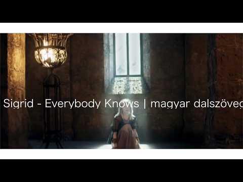 Sigrid - Everybody Knows | magyar dalszöveg