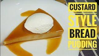 Custard Style Bread Pudding | No bake bread pudding (Bread pudding)