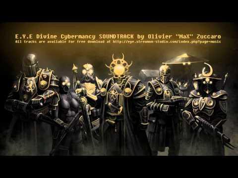 """E.Y.E Divine Cybermancy SOUNDTRACK by Olivier """"MaX"""" Zuccaro"""