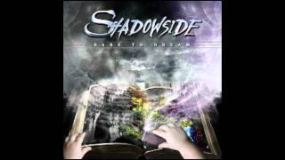 Watch Shadowside Time To Say Goodbye video