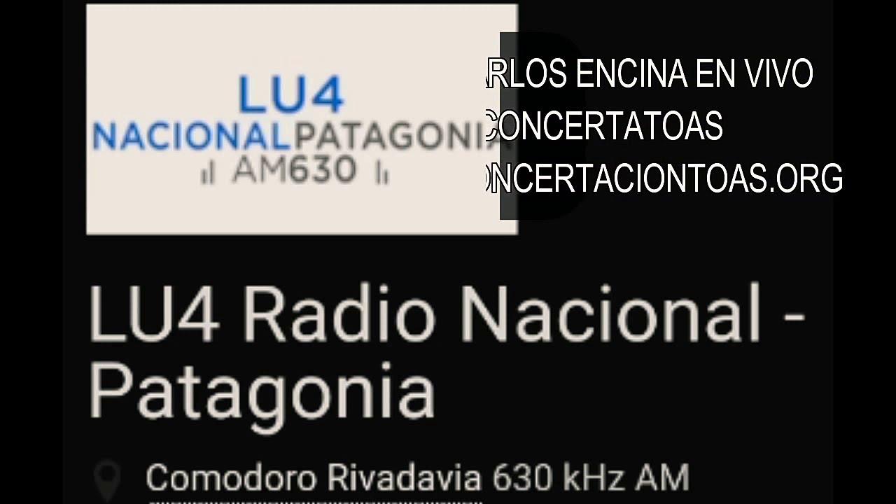 Carlos Encina Toas En Vivo Radio Nacional Patagónica Youtube