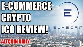 Elysian ICO Review! E-commerce on Blockchain [Altcoin/Cryptocurrency]