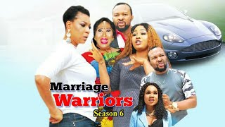 MARRIAGE WARRIORS SEASON 6  - (New Movie ) 2019 Latest Nigerian Nollywood Movies