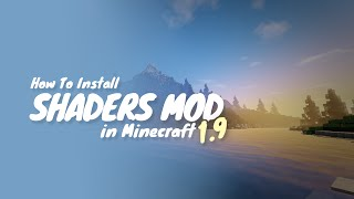 How To Install Shaders Mod for Minecraft 1.9.4 (Minecraft Shaders Mod 1.9.4) - Tutorial
