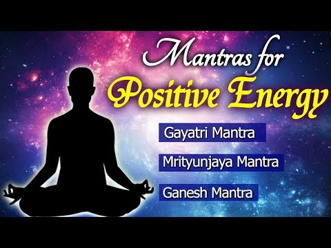 Mantras for Positive Energy | Top 5 Powerful Mantra in the World