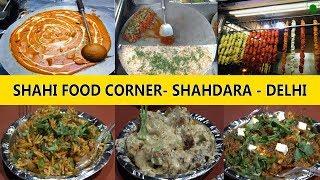 Paradise for Vegetarians - Shahi Food Corner in Shahdara, East Delhi