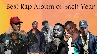 Best Rap Album of Each Year (1982-2017)