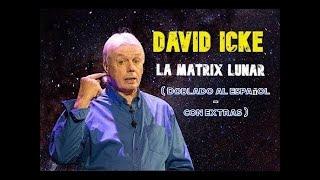 LA MATRIX LUNAR - David Icke - DOBLADO AL ESPAÑOL - ( Sub español / inglés )