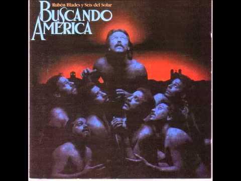 Rubén Blades & Seis Del Solar - Buscando América (Full Album)