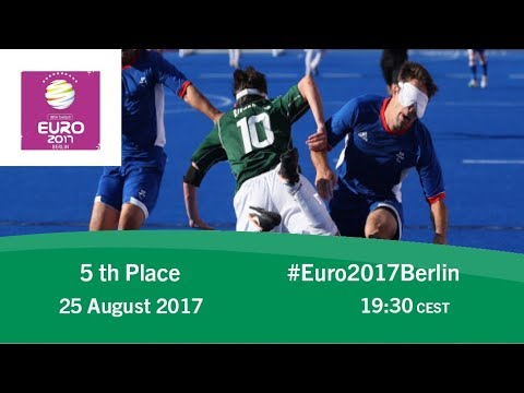 5th Place | IBSA Blind Football European Championships - Germany v Turkey