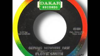 Floyd Smith - Getting Nowhere Fast