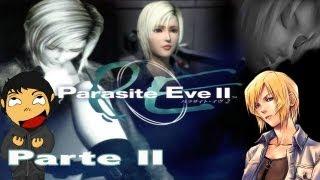 Parasite Eve 2 Parte 2 En español By FearMaster