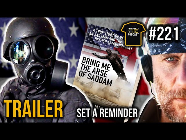TRAILER | SAS Trooper 'Bring Me The Arse Of Saddam' | Nigel 'Spud' Ely | Bought The T-Shirt Podcast