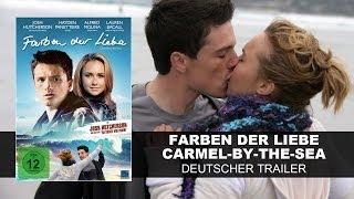 Farben der Liebe - Carmel-by-the-sea (Deutscher Trailer) - Josh Hutcherson, Hayden Panettiere || KSM