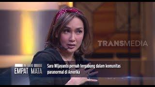 KISAH MISTIS SARA WIJAYANTO DI KOMUNITAS PARANORMAL AMERIKA | INI BARU EMPAT MATA (06/09/19) PART 2