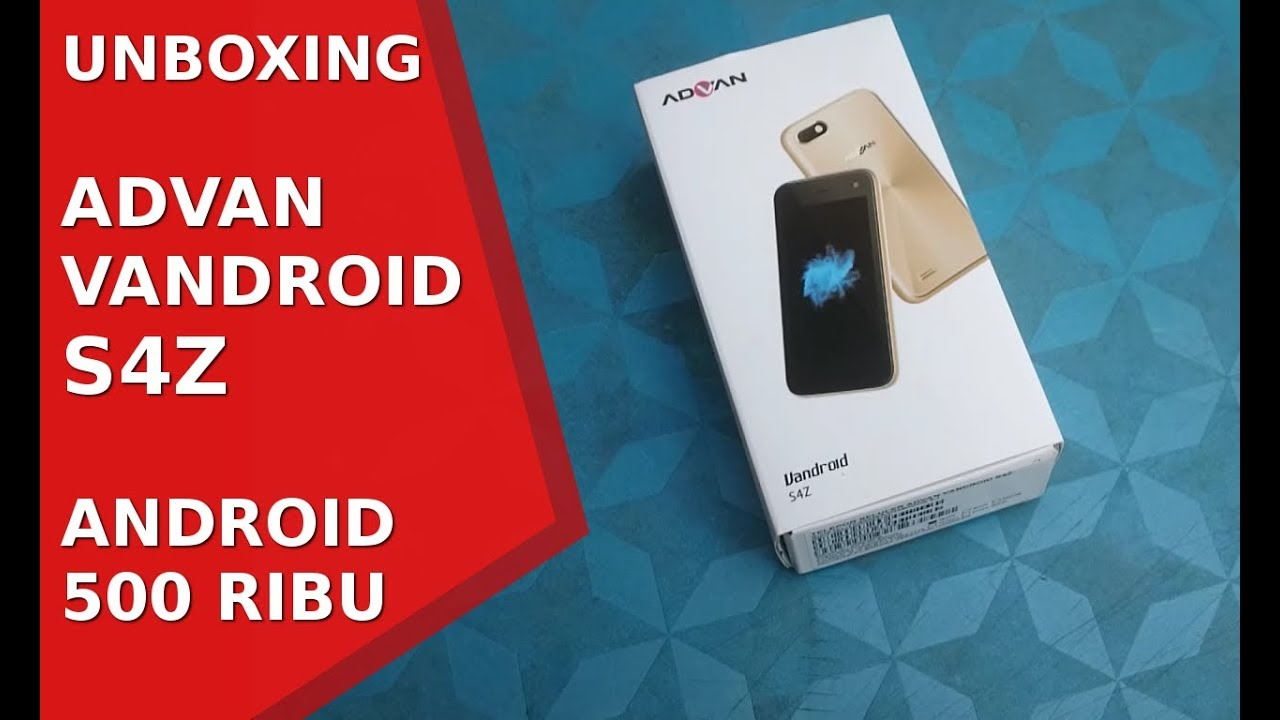 Unboxing Advan Vandroid S4z Android 500 Ribu Youtube Gold
