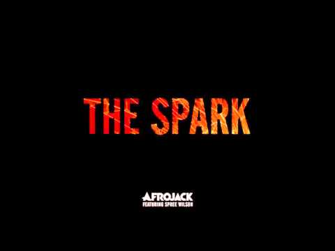 Afrojack feat Spree Wilson - The Spark (LX-Tronix Bootleg) Free Download