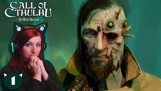 SOMETHING JUST ISN'T RIGHT! - Call of Cthulhu Walkthrough Gameplay Part 1