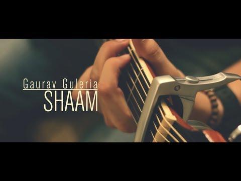 Shaam | Gaurav Guleria | Full Video